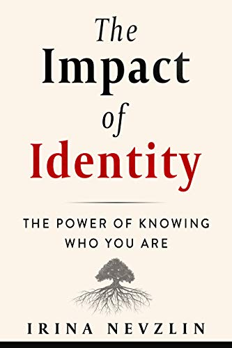 The Impact Of Identity by Irina Nevzlin ebook deal