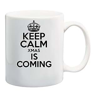 Keep Calm Xmas IS COMING Mug