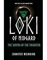 Loki of Midgard: The Taming of the Trickster
