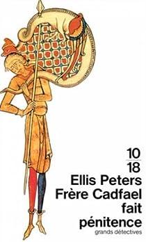 Frère Cadfael fait pénitence par Peters