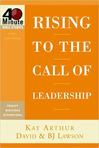 Buy Rising to the Call of Leadership (40-Minute Bible Studies) Book