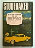 The Last Years of Studebaker 1952-1966, Mitch Mayborn, 0913490083