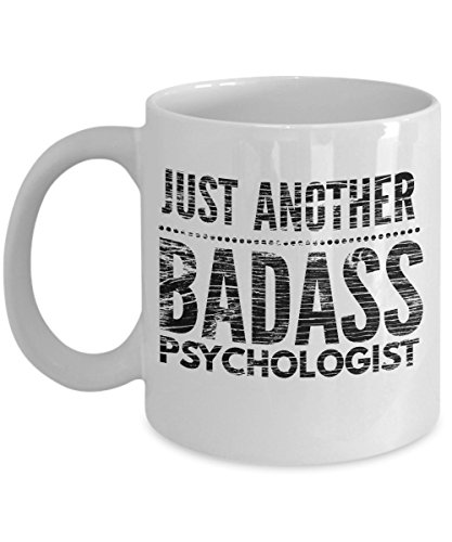 Just Another Badass Psychologist Mug - Cool Coffee Cup