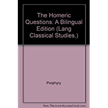 The Homeric Questions (Lang Classical Studies)