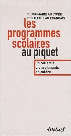 Amazon Fr Les Programmes Scolaires Au Piquet Du Primaire