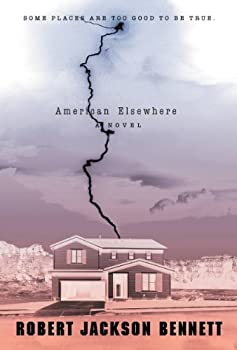 American Elsewhere by Robert Jackson Bennett fantasy and science fiction book reviews