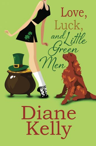 Love, Luck, and Little Green Men by [Kelly, Diane]