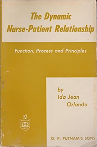the dynamic nurse patient relationship function process and