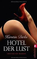 Hotel der Lust: Erotischer Roman