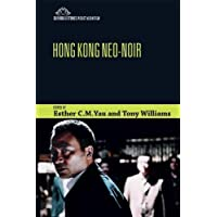 Hong Kong Neo-Noir (Edinburgh Studies in East Asian Film)