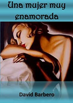 Amazon.com: Una mujer muy enamorada (Spanish Edition) eBook: David