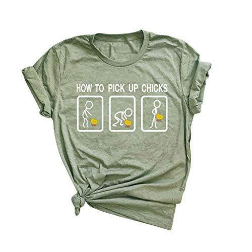 How to Pick Up Chicks T Shirt,SMALLE◕‿◕ Womens Graphic Funny t Shirts Tops Cute Funny Saying Cotton Casual T-Shirt Tees Army Green