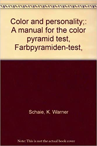 Color and personality A manual for the color pyramid test