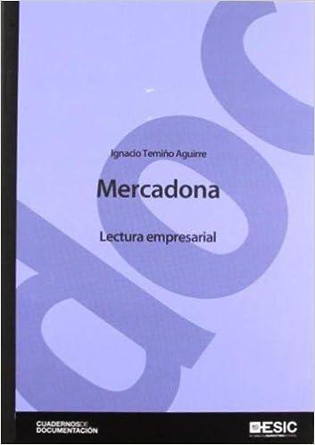 Mercadona (Cuadernos de Documentación): Amazon.es: Ignacio Temiño Aguirre: Libros