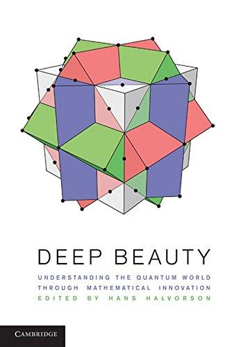 Deep Beauty: Understanding the Quantum World through Mathematical Innovation