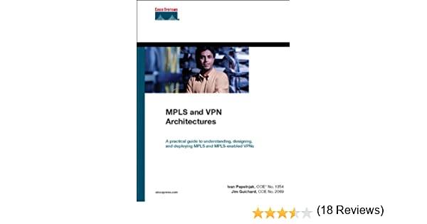Mpls and vpn architectures networking technology 1 ivan pepelnjak mpls and vpn architectures networking technology 1 ivan pepelnjak ebook amazon fandeluxe Images