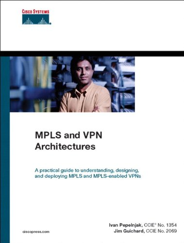 Download MPLS and VPN Architectures (Networking Technology) Pdf