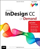 Adobe Indesign CC on Demand, Steve Johnson and Perspection, Inc. Staff, 0789751631