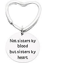 Best Friends Keychain- Not Sisters By Blood But Sisters By Heart Keychain- Friend Jewelry- Perfect Gift for Friends