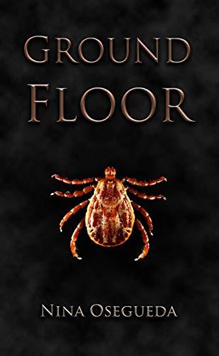 Ground Floor (Mastication Book 1)