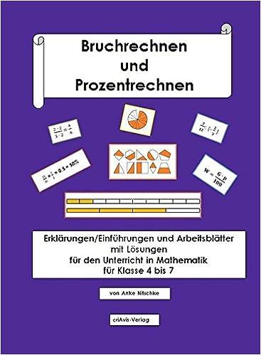 Bruchrechnen und Prozentrechnen: Einführungen/Erklärungen und ...