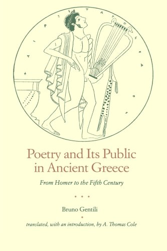 Poetry and Its Public in Ancient Greece: From Homer to the Fifth Century from Brand: Johns Hopkins University Press