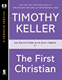 The First Christian (Encounters with Jesus Series Book 5)