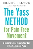 #4: The Yass Method For Pain-Free Movement: A Guide to Easing through Your Day without Aches and Pains