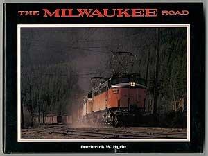 The Milwaukee Road (Milwaukee History Road)
