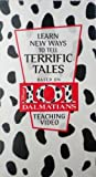 Learn New Ways to Tell Terrific Tales: Based on Disney's 101 Dalmatians [ Teaching Video ].
