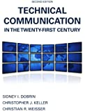 Technical Communication in the Twenty-First Century (2nd Edition)
