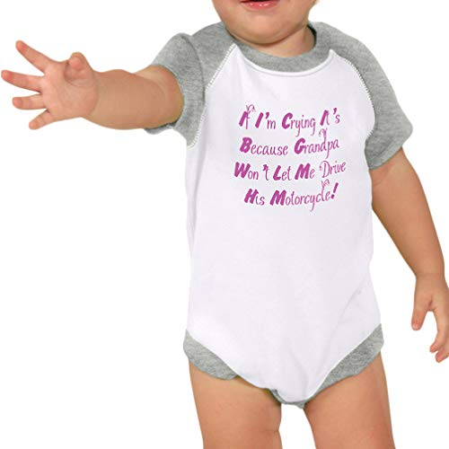 - If I'm Crying It's Because Grandpa Won't Let Me Drive His Motorcycle Cotton Baby Raglan Bodysuit One Piece - White Heather Gray, 12 Months
