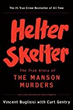Book cover from Helter Skelter: The True Story of the Manson Murders by Vincent Bugliosi
