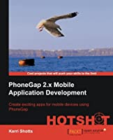 PhoneGap 2 Mobile Application Development Hotshot Front Cover