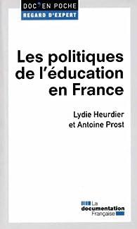 Les politiques de l'éducation en France par  La Documentation Française
