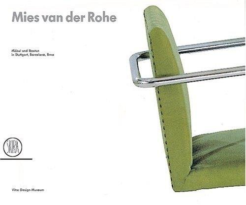 Mies van der Rohe: Architecture and design in Stuttgart, Barcelona, Brno
