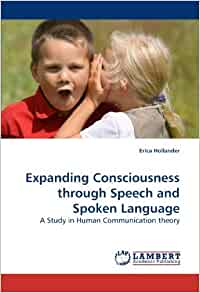 in human communication the spoken and Several principles and concepts of human communication increase our knowl-   elements, or written numbers and auditory-quantitative elements, or spoken.