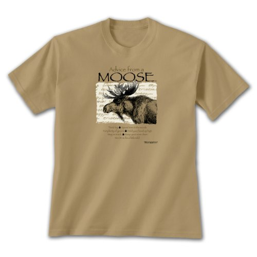 Advice From A Moose ~ X-Large T-shirt Tan, Think Big, Novelty Gift Apparel