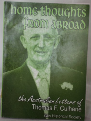 HOME THOUGHT FROM ABROAD - The Australian Letters of Thomas F. Culhane - Glin Historical Society