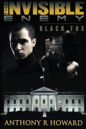 The Invisible Enemy: Black Fox (Volume 1) pdf epub