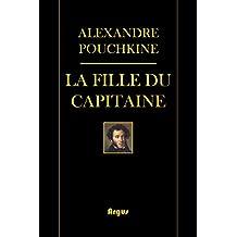 La fille du capitaine: (Illustré)(avec des notes) (French Edition)