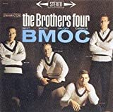 The Brothers Four: B. M. O. C. (Best Music On/Off Campus) [Includes Bonus 8