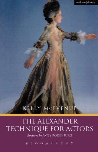 The Alexander Technique For Actors (Performance Books)