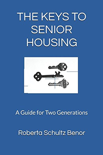 The Keys To Senior Housing  A Guide For Two Generations