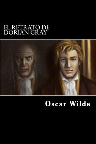 El retrato de Dorian Gray (Spanish Edition) [Oscar Wilde] (Tapa Blanda)