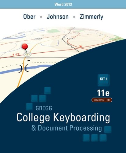 Gregg College Keyboarding & Document Processing (GDP); Lessons 1-60, Main Text