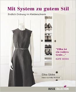 Mit System zu gutem Stil: Endlich Ordnung im Kleiderschrank ...