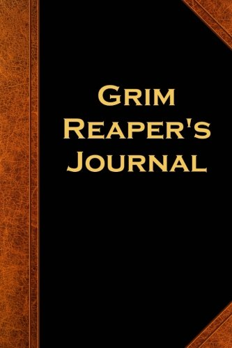 Grim Reaper's Journal Vintage Style: (Notebook, Diary, Blank Book) (Scary Halloween Journals Notebooks Diaries)