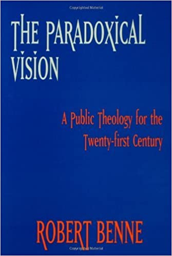 Paradoxical Vision: A Public Theology for the Twenty-first Century