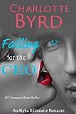 Falling for the CEO: Alpha Billionaire Romance